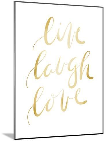 Gold Live Laugh Love Typography-Jetty Printables-Mounted Art Print