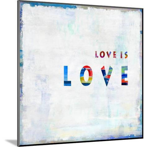 Love Is Love In Color-Jamie MacDowell-Mounted Giclee Print