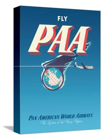 Fly PAA - Pan American Airways-Unknown-Stretched Canvas Print
