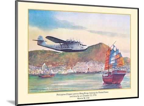 Philippine Clipper Arrives Hong Kong Oct. 1936 - Pan American Airways - Martin M-130-John T^ McCoy-Mounted Art Print