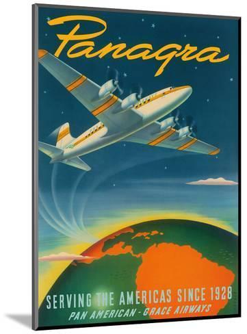Panagra - Serving the Americas Since 1928 - Pan American - Grace Airways-Sascha Maurer-Mounted Art Print