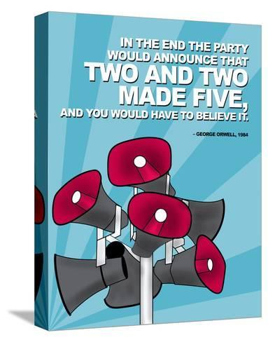 Two and Two Made Five - Nineteen Eighty Four, George Orwell Poster-Chris Rice-Stretched Canvas Print