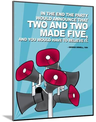 Two and Two Made Five - Nineteen Eighty Four, George Orwell Poster-Chris Rice-Mounted Art Print