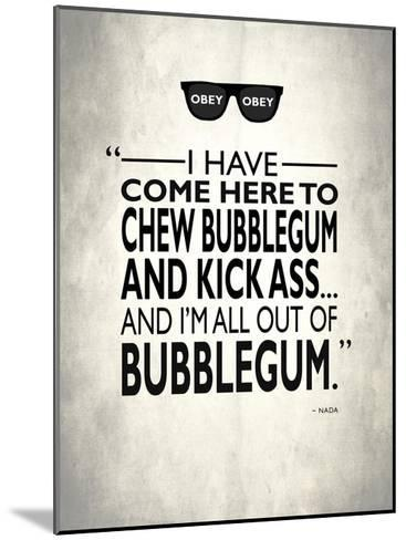 They Live Chew Bubble Gum-Mark Rogan-Mounted Giclee Print
