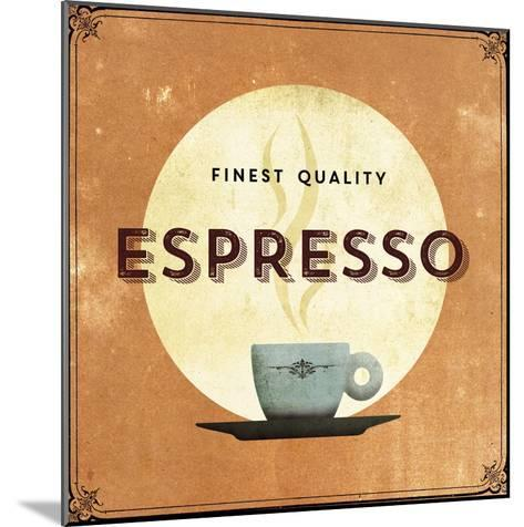 Finest Coffee - Espresso-Hens Teeth-Mounted Art Print