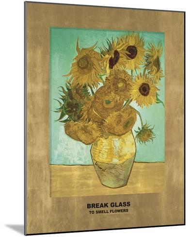 Sunflowers - Break Glass (after Vincent Van Gogh)-Eccentric Accents-Mounted Giclee Print