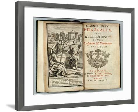Frontispiece Pharsalia or Civil War Between Caesar and Pompey by Marcus Annaeus Lucan (Ad 39-65)--Framed Art Print