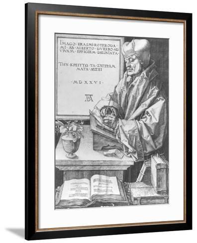 Desiderius Erasmus (1466-1536) of Rotterdam, 1526-Albrecht D?rer-Framed Art Print