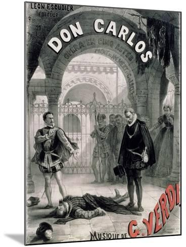 """Poster Advertising """"Don Carlos,"""" Opera by Giuseppe Verdi (1816-1901) Engraved by Telory-Alphonse Marie de Neuville-Mounted Giclee Print"""