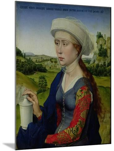 Mary Magdalene, from the Right Hand Panel of Triptych of the Braque Family-Rogier van der Weyden-Mounted Giclee Print