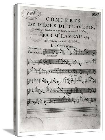 """Score Sheet for """"Concerts De Pieces De Clavecin"""" by Jean-Philippe Rameau (1683-1764) 1741-L. Hue-Stretched Canvas Print"""