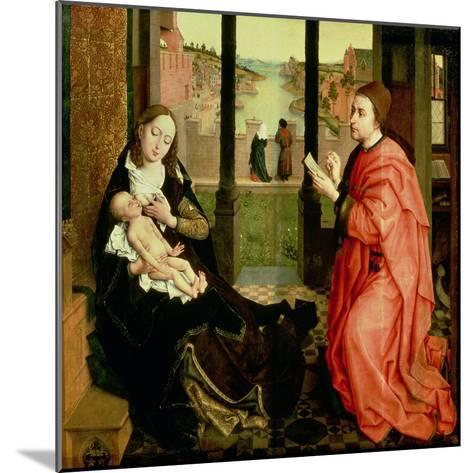 St. Luke Drawing a Portrait of the Virgin-Rogier van der Weyden-Mounted Giclee Print