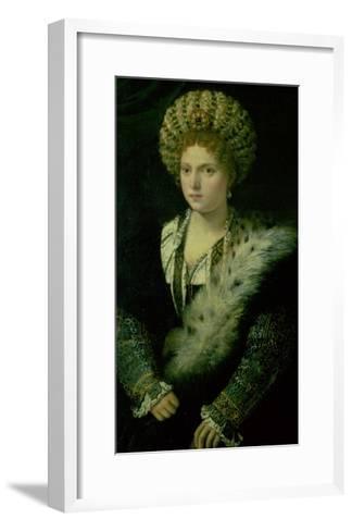 Portrait of Isabella D'Este (1474-1539)-Titian (Tiziano Vecelli)-Framed Art Print