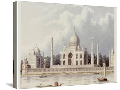 The Taj Mahal, Tomb of the Emperor Shah Jehan and His Queen, circa 1824-Charles Ramus Forrest-Stretched Canvas Print