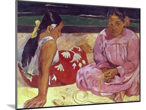 Tahitian Women (On the Beach)-Paul Gauguin-Mounted Giclee Print
