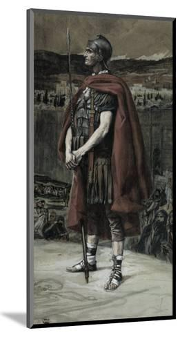 The Centurion-James Tissot-Mounted Giclee Print