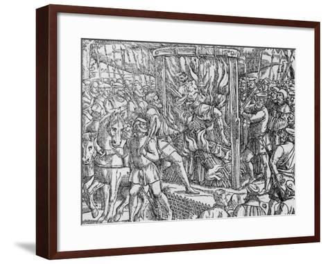 "The Martyrdom of Sir John Oldcastle, Lord Cobham from ""Acts and Monuments"" by John Foxe 1563--Framed Art Print"