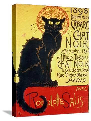 Reopening of the Chat Noir Cabaret, 1896-Th?ophile Alexandre Steinlen-Stretched Canvas Print