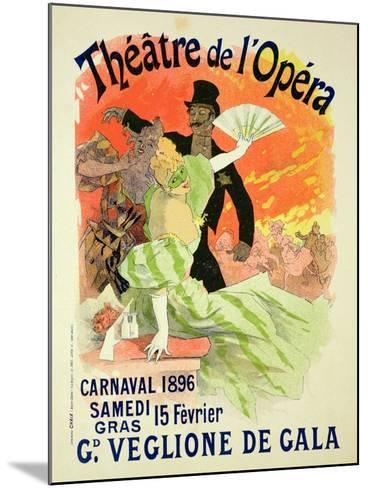 Reproduction of a Poster Advertising the 1896 Carnival at the Theatre De L'Opera-Jules Ch?ret-Mounted Giclee Print