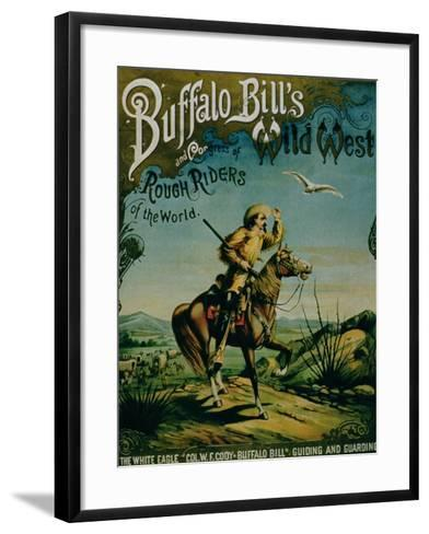 "Advertisement for ""Buffalo Bill's Wild West and Congress of Rough Riders of the World""--Framed Art Print"