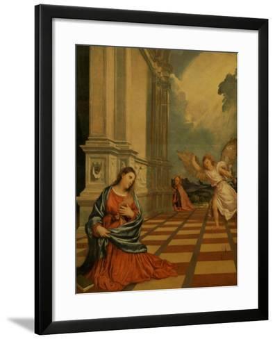 The Malchiostro Annunciation, circa 1520-Titian (Tiziano Vecelli)-Framed Art Print