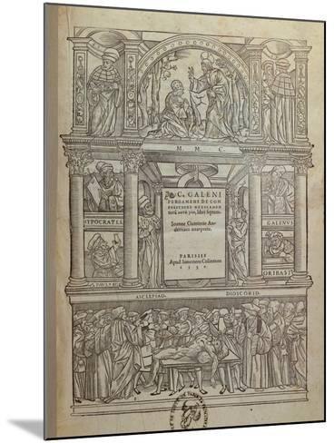 Title Page of a Book by Galen, Published in Paris, 1530--Mounted Giclee Print