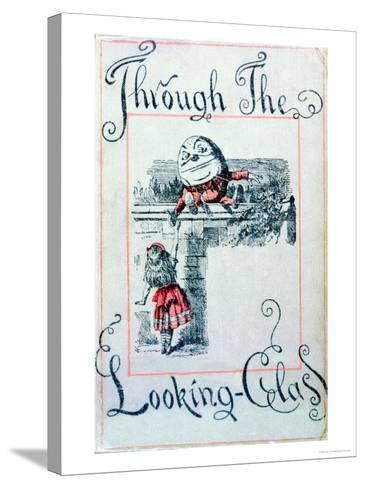 """Alice and Humpty Dumpty, Cover Illustration for """"Alice Through the Looking-Glass""""-John Tenniel-Stretched Canvas Print"""