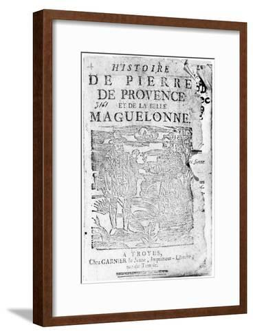 Story of Pierre De Provence and the Belle Maguelonne, Bibliotheque Bleue, Troyes, 1738--Framed Art Print