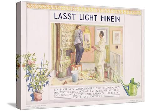 """Frontispiece to """"Lasst Licht Hinin"""",(""""Let in More Light"""") 1909-Carl Larsson-Stretched Canvas Print"""