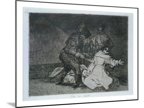 "This is Bad, Plate 46 of ""The Disasters of War,"" 1810-14, Published 1863-Francisco de Goya-Mounted Giclee Print"