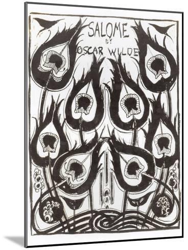 "Original Sketch for the Cover of ""Salome"" by Oscar Wilde circa 1894-Aubrey Beardsley-Mounted Giclee Print"
