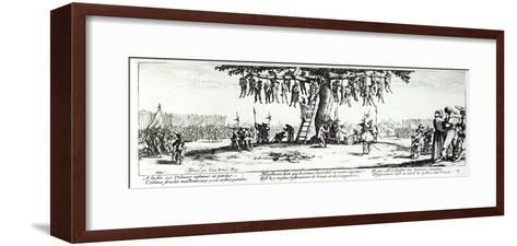 "The Hanging, Plate 11 from ""The Miseries and Misfortunes of War"" 1633-Jacques Callot-Framed Art Print"