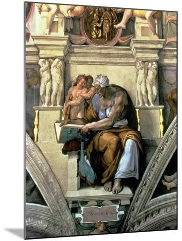 Sistine Chapel Ceiling: Cumaean Sibyl, 1510-Michelangelo Buonarroti-Mounted Giclee Print