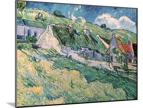 Cottages at Auvers-Sur-Oise, c.1890-Vincent van Gogh-Mounted Giclee Print