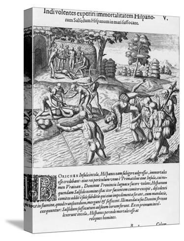 The Inhabitants of Puerto Rico Test the Belief That the Spaniards are Immortal by Drowning Salsedo-Theodor de Bry-Stretched Canvas Print