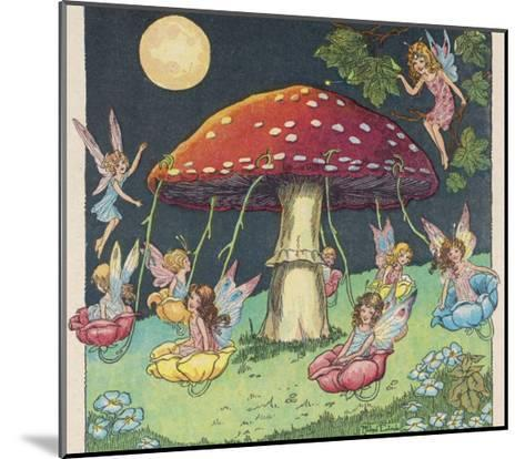 Fairies at Play, a Toadstool Makes a Convenient Merry-Go- Round-Mildred Entwhistle-Mounted Giclee Print