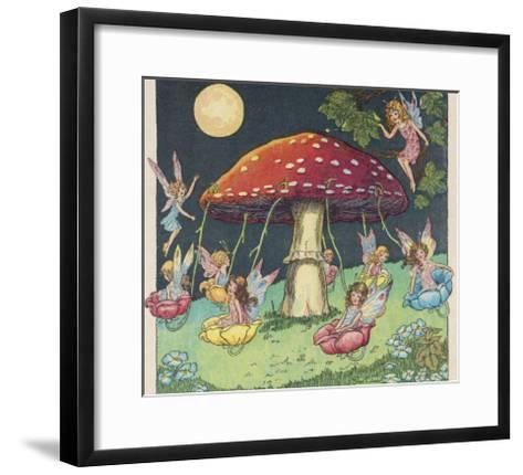 Fairies at Play, a Toadstool Makes a Convenient Merry-Go- Round-Mildred Entwhistle-Framed Art Print