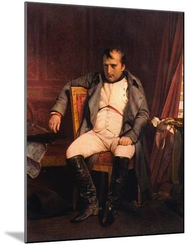 Napoleon Emperor Defeated at Fontainebleau 1814-Paul Hippolyte Delaroche-Mounted Giclee Print