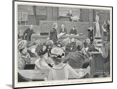 Trial in the Divorce Court London: Cross-Examining a Witness-J^ Barnard Davis-Mounted Giclee Print