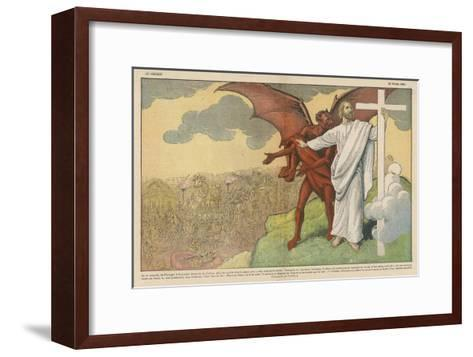 Satan Offers Jesus All Kinds of Nice Things if He Will Only Renounce His Mission: But He Refuses-Eugene Damblans-Framed Art Print