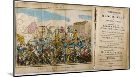Yeomanry Charge a Crowd Gathered in Manchester to Hear Speeches Supporting Parliamentary Reform- Atkins-Mounted Giclee Print