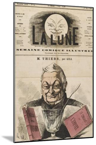 Louis-Adolphe Thiers French Statesman and Historian-Andr? Gill-Mounted Giclee Print