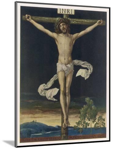 Jesus Crucified- Gefreuzigter-Mounted Giclee Print