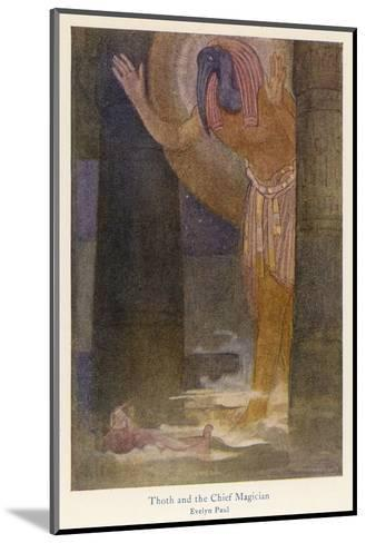 In the Temple the Chief Magician is Visited by the God Thoth in a Dream-Evelyn Paul-Mounted Giclee Print