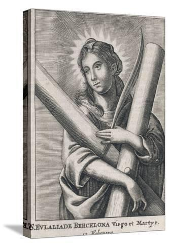 Eulalia (Saint) of Barcelona Spanish Martyr (Under Diocletian), Patron Saint of Sailors--Stretched Canvas Print