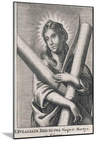 Eulalia (Saint) of Barcelona Spanish Martyr (Under Diocletian), Patron Saint of Sailors--Mounted Giclee Print