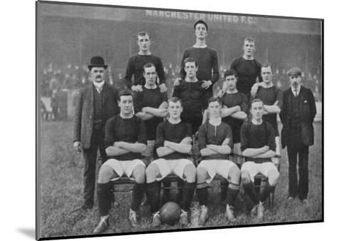 Manchester United Fc the Modern Day All Conquering Side Looking Not So Invincible in 1905--Mounted Giclee Print