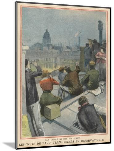 Parisians Gather on Their Rooftops to Observe Halley's Comet--Mounted Giclee Print
