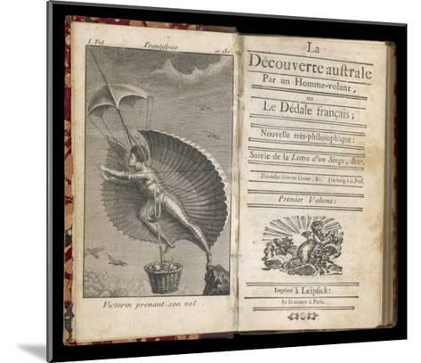 Discoveries in the Southern Hemisphere by a Flying-Man by Nicolas Restif de la Bretonne--Mounted Giclee Print