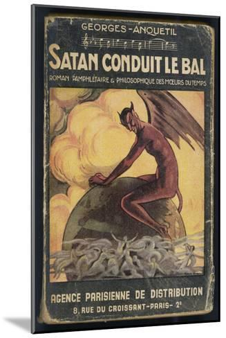 Satan Leads the Dance--Mounted Giclee Print